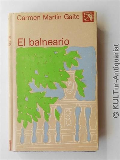 El balneario (Ancora y Delfin / Volumen 515). ESP-Auflage, s/w. OPbd. in farb. ill. SU.