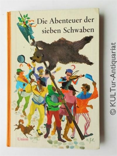 Die Abenteuer der sieben Schwaben und des Spiegelschwaben. 43. - 50. Tsd..