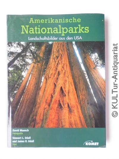 Amerikanische Nationalparks. Landschaftsbilder aus den USA. Auflage: k.A., dt. Ausgabe.