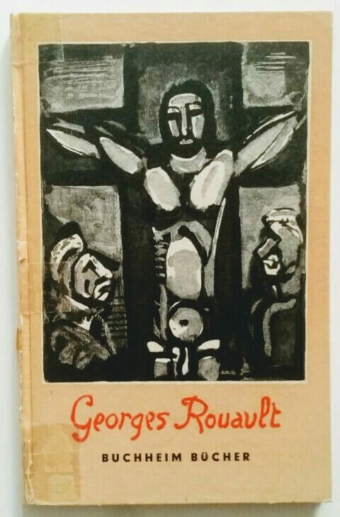 Rouault, Georges und Kristian Sotriffer: Buchheim Bücher Holzstiche. k.A.