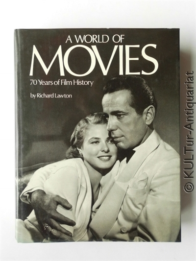 A World of Movies : 70 Years of Film History. 1st Edition.