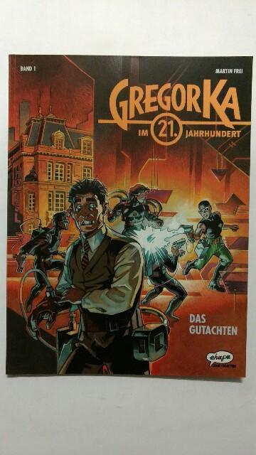 Gregor Ka im 21. Jahrhundert - Band 1 : Das Gutachten. Band 1, 1. Auflage.