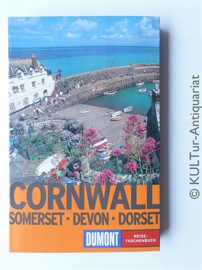 Cornwall. Devon - Dorset - Somerset. 2. Aufl.
