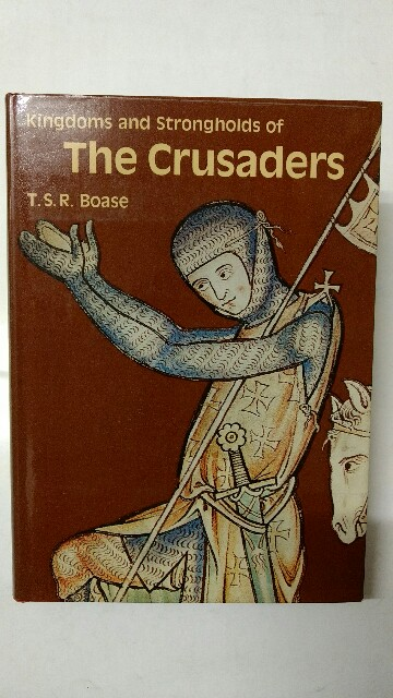 Kingdoms and Strongholds of the Crusaders. Auflage: First Edition.