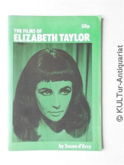 The Films of Elizabeth Taylor. Auflage: k.A.