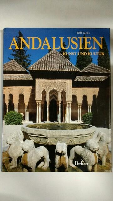 Andalusien : Kunst und Kultur. k.A..