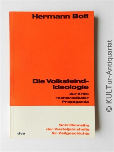Die Volksfeind-Ideologie. Zur Kritik rechtradikaler Propaganda. Auflage: k.A.