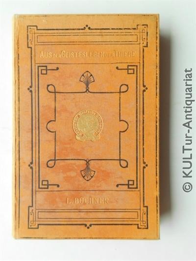 Aus dem Geistesleben der Thiere. Auflage: 2., 1877.