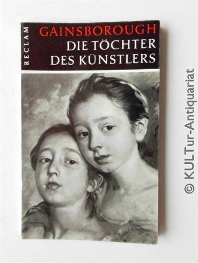 Gainsborough, Thomas: Die Töchter des Künstlers. Reclams Universal-Bibliothek Nr. 30.