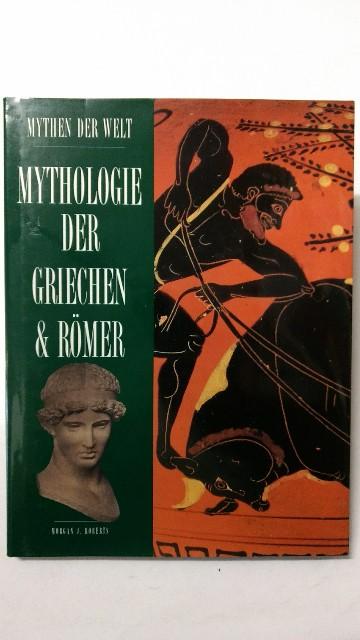 Mythologie der Griechen und Römer. Auflage: k.A.