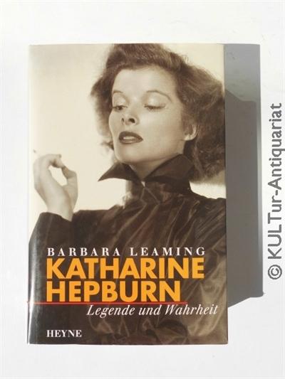 Katharine Hepburn : Legende und Wahrheit. Dt Ausgabe.