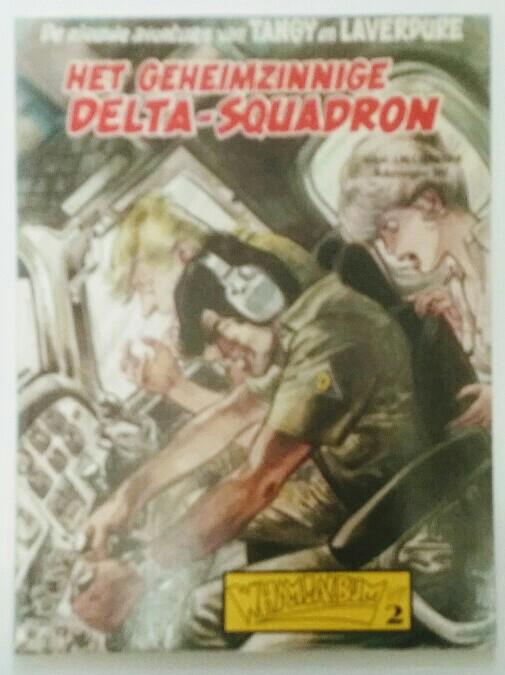 Wham!Album-Nr. 2: De nieuwe avonturen van Tangy en Laverdure - Het Geheimzinnige Delta-Squadron. Auflage: 1, Nr. 2.