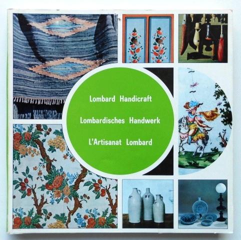 Lombard Handicraft : Lombardisches Handwerk : L