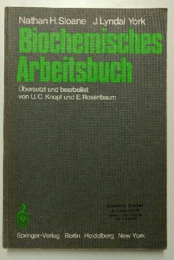 Biochemisches Arbeitsbuch. dt. Ausgabe.