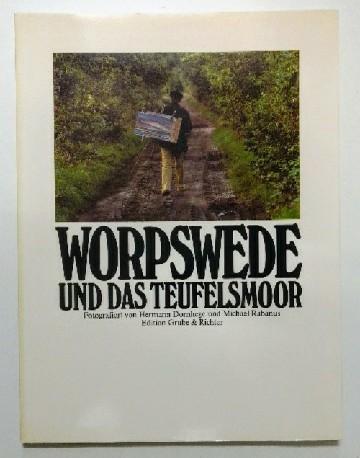 Worpswede und das Teufelsmoor. Hamburg Edition.