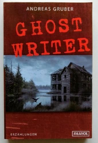 Ghostwriter und neunzehn andere Storys. 1. Aufl., Paria 3007.
