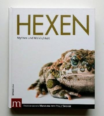 HEXEN: Mythos und Wirklichkeit. Auflage: Erstauflage