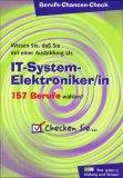 Berufs-Chancen-Check IT-System-Elektroniker/in.