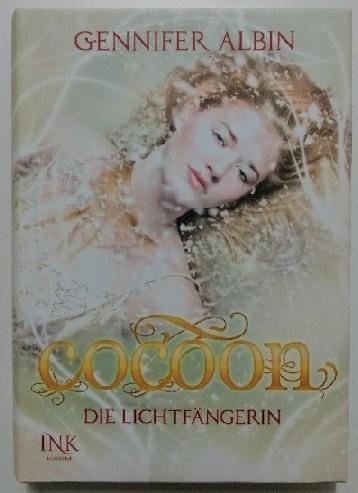 Cocoon: Die Lichtfängerin. 1. Auflage.