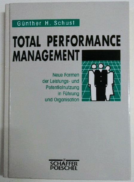 Total Performance Management. Auflage: o.A.