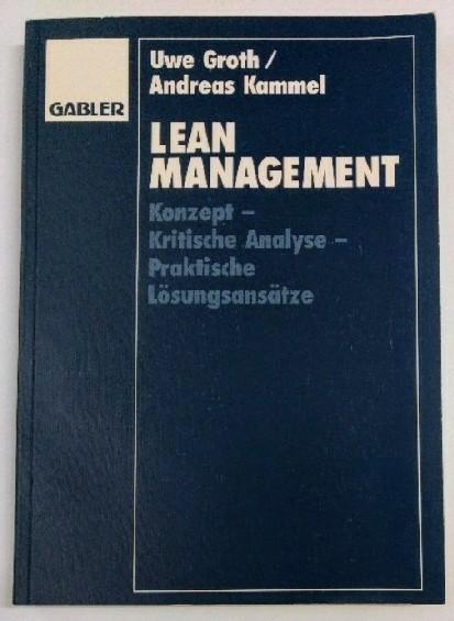 Kammel, Andreas: Lean Management: Konzept • Kritische Analyse • Praktische Lösungsansätze: Auflage: o.A.
