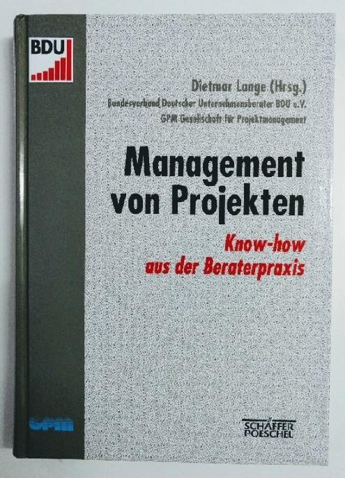 Lange, Dietmar: Management von Projekten. Auflage: o.A.