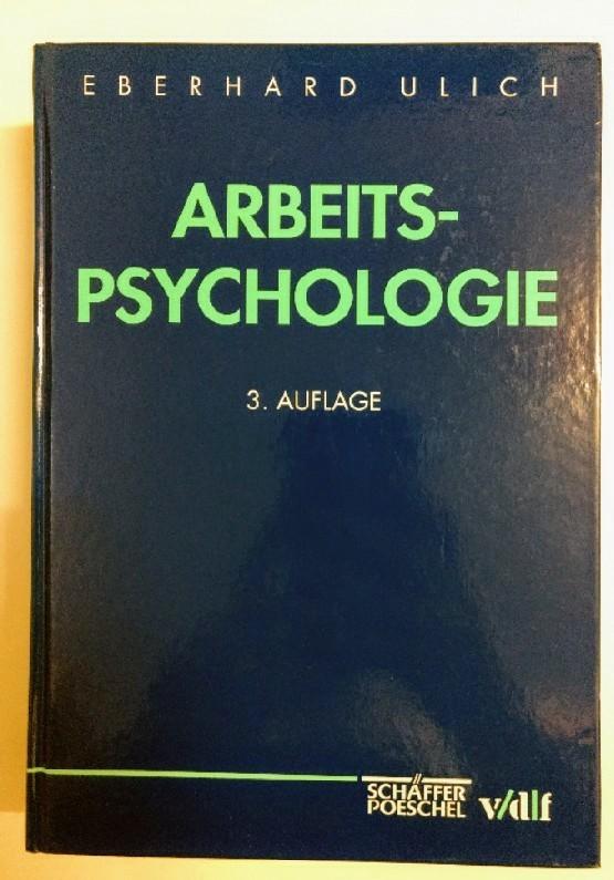 Arbeitspsychologie. Auflage: 3.