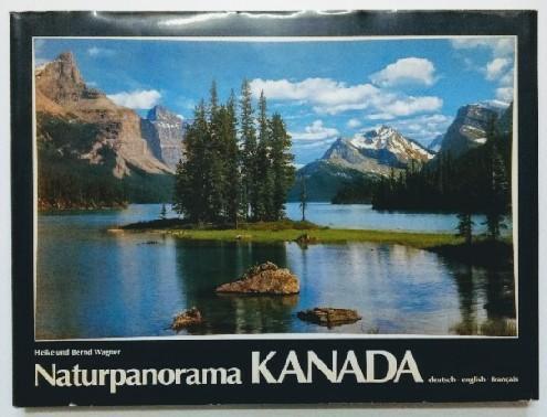 Wagner, Heike, Bernd Wagner und Fridmar Damm: Naturpanorama Kanada. Text deutsch, englisch und französisch. 4. Auflage.