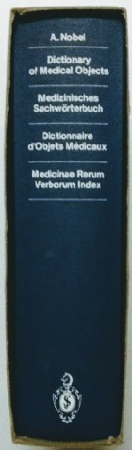 Dictionary of Medical Objects / Medizinisches Sachwörterbuch / Dictionnaire d