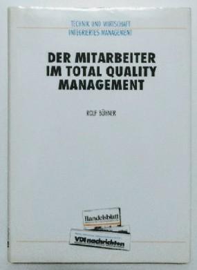 Der Mitarbeiter im Total Quality Management. Auflage: o. A.,