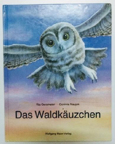 Das Waldkäuzchen. 1. Auflage.