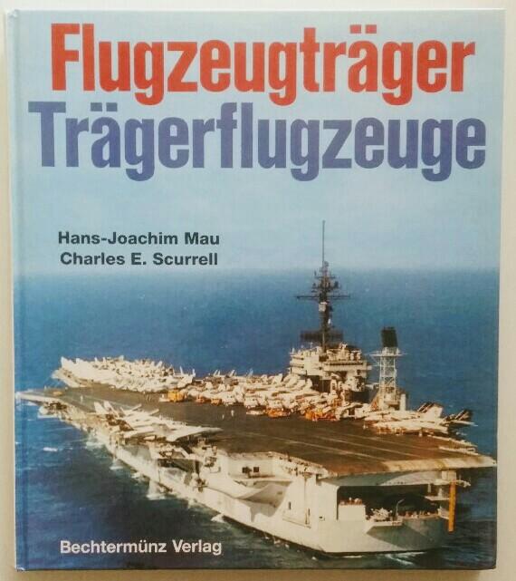 Flugzeugträger, Trägerflugzeuge. Auflage o.A.