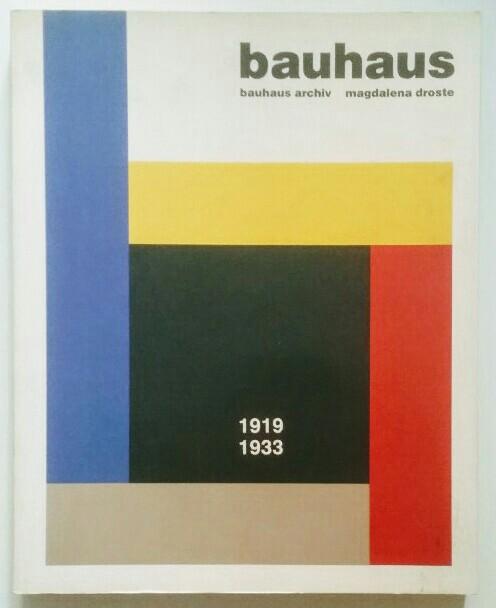 Bauhaus 1919-1933. Originalausgabe.