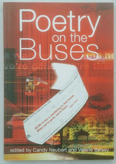 Belsey, Valerie and Candy Neubert: Poetry on the Buses. Auflage: o. A.,