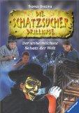 Die  Schatzsucher-Drillinge. Band 2. Der unheimlichste Schatz der Welt.
