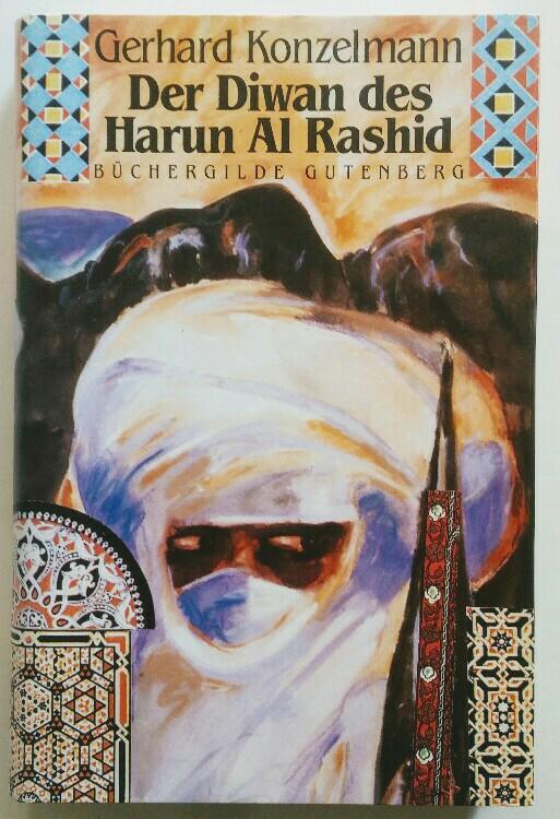 Der Diwan des Harun al-Rashid.
