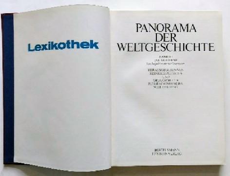 Panorama der Weltgeschichte - Band 3, Die Moderne, von Napoléon bis zur Gegenwart Auflage unbekannt.