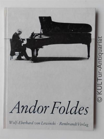 Andor Foldes. Rembrandt-Reihe , Bd. 61