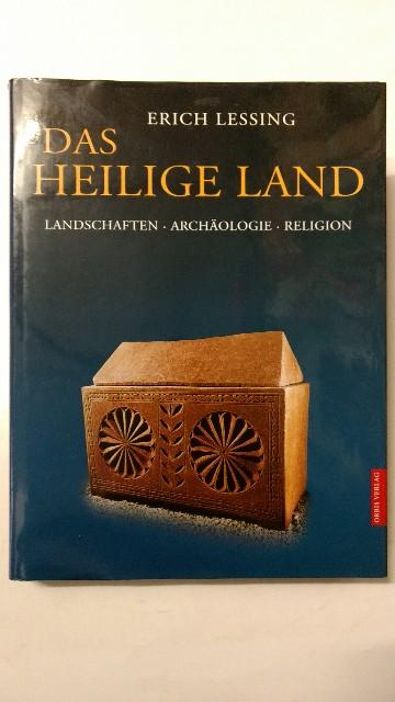 Das Heilige Land. Landschaften, Archäologie, Religion. Sonderausgabe.