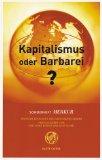 Bohrer, Karl Heinz und Kurt Scheel: Kapitalismus oder Barbarei? Sonderheft Merkur.