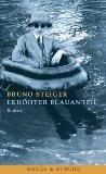 Steiger, Bruno: Erhöhter Blauanteil.