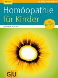 Homöopathie für Kinder. 1. Auflage.