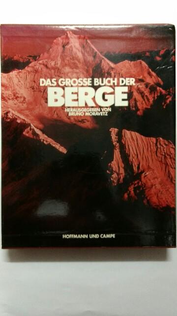 Das große Buch der Berge. 1. Auflage.