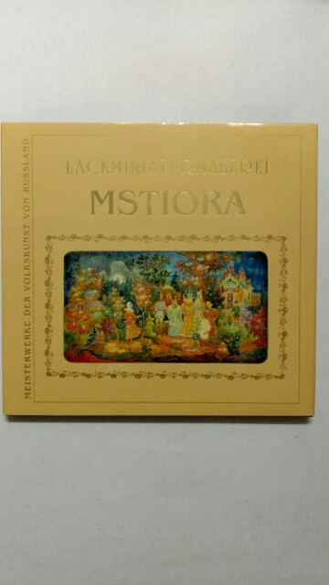 Lackminiaturenmalerei Mstiora - Meisterwerke der Volkskunst von Russland. Gebundene Ausgabe.
