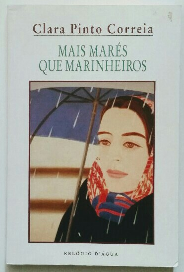 Mais Marés Que Marinheiros. - Correia , Clara Pinto