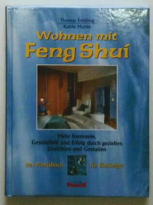 Wohnen mit Feng Shui. Erstveröffentlichung.