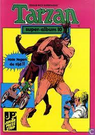 Tarzan. De Koning Der Jungle. super-album 10. Race Tegen De Tijd! [Holländisch]