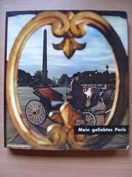 Mein geliebtes Paris.