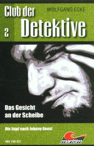 Club der Detektive 2. Das Gesicht an der Scheibe [MC]. GER 3935287275.