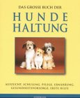 Das große Buch der Hundehaltung.